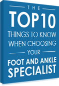 things to know when choosing your podiatrist